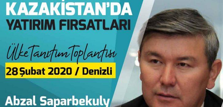 KAZAKİSTAN'IN EKONOMİK POTANSİYELİ DENİZLİ'DE ANLATILACAK