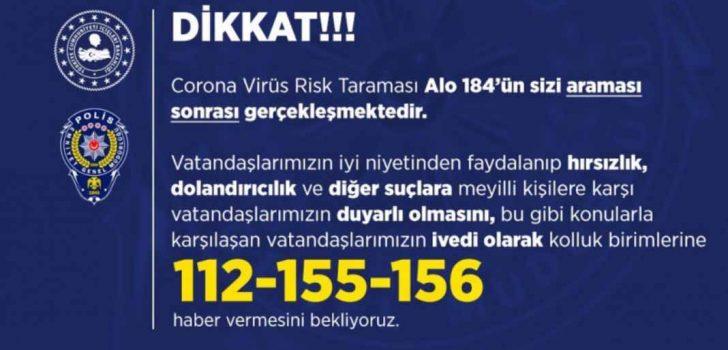 KORONAVİRÜS DOLANDIRICILARINA DİKKAT!
